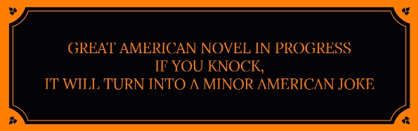 Great American Novel Disrupted - sign