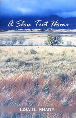 Book A Slow Trot Home - Lisa Sharp