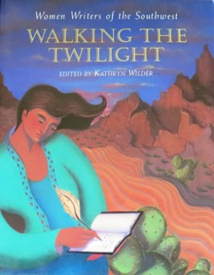 Book Walking the Twilight - Editor Kathryn Wilder